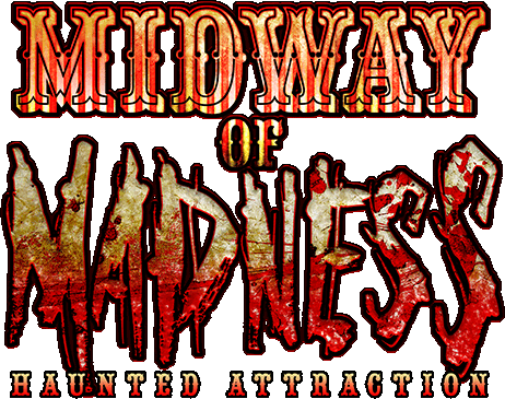 Midway of Madness Haunted Attraction